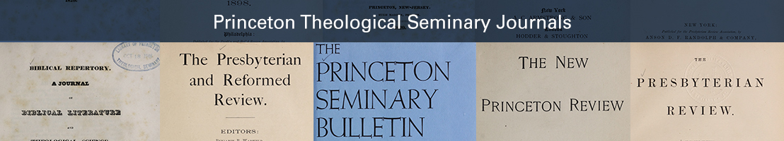 Princeton Theological Seminary Journals